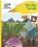 Milford, Alison - Reading Planet - The Big Turnip - Yellow: Rocket Phonics (Rising Stars Reading Planet) - 9781471879777 - V9781471879777