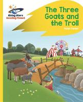 Milford, Alison - Reading Planet - The Three Goats and the Troll - Yellow: Rocket Phonics (Rising Stars Reading Planet) - 9781471879784 - V9781471879784