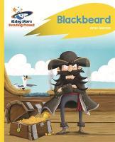 Glennie, Anne - Reading Planet - Blackbeard - Yellow: Rocket Phonics (Rising Stars Reading Planet) - 9781471879791 - V9781471879791
