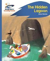 Glennie, Anne - Reading Planet - The Hidden Lagoon - Blue: Rocket Phonics (Rising Stars Reading Planet) - 9781471879807 - V9781471879807