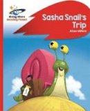 Milford, Alison - Reading Planet - Sasha Snail's Trip - Red B: Rocket Phonics (Rising Stars Reading Planet) - 9781471880063 - V9781471880063