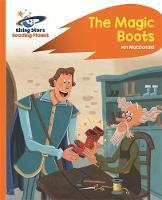 MacDonald, Ian - Reading Planet - The Magic Boots - Orange: Rocket Phonics (Rising Stars Reading Planet) - 9781471880117 - V9781471880117