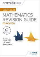 Pledger, Keith, Petran, Joe, Cole, Gareth - OCR GCSE Maths Foundation: Mastering Mathematics Revision Guide: Foundation - 9781471882500 - V9781471882500