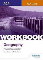 Banks, Philip, Abbiss, Paul - AQA as/A-Level Geography Workbook 1: Physical Geography: Workbook 1 - 9781471883156 - V9781471883156