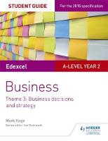 Hage, Mark - Edexcel A-Level Business Student Guide: Theme 3: Business Decisions and Strategy - 9781471883255 - V9781471883255