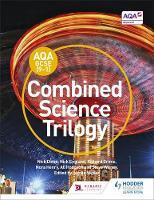 Dixon, Nick, England, Nick, Grime, Richard, Henry, Nora, Hodgson, Alison, Witney, Steve - AQA GCSE (9-1) Combined Science Trilogy Student Book - 9781471883286 - V9781471883286