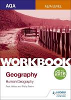 Banks, Philip, Abbiss, Paul - AQA AS/A-Level Geography Workbook 2: Human Geography: Workbook 2 - 9781471883699 - V9781471883699
