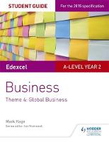 Hage, Mark - Edexcel A-Level Business Student Guide: Theme 4: Global Business - 9781471883767 - V9781471883767