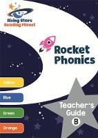 Budgell, Gill - Reading Planet Rocket Phonics Teacher's Guide B (Yellow - Orange) (Rising Stars Reading Planet) - 9781471887833 - V9781471887833