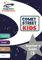 Milford, Alison - Reading Planet Comet Street Kids Teacher's Guide C (Turquoise - White) (Rising Stars Reading Planet) - 9781471887901 - V9781471887901