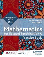 Johnson, Trevor, Clough, Tony - Edexcel International GCSE (9-1) Mathematics Practice Book - 9781471889035 - V9781471889035