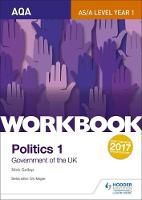 Gallop, Nick - AQA AS/A-level Politics workbook 1: Government of the UK - 9781471889615 - V9781471889615