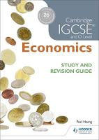 Hoang, Paul, Ducie, Margaret - Cambridge IGCSE and O Level Economics Study and Revision Guide - 9781471890291 - V9781471890291
