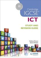 Brown, Graham, Watson, David - Cambridge IGCSE ICT Study and Revision Guide - 9781471890338 - V9781471890338