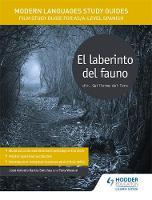 Sanchez, Jose Antonio Garcia, Weston, Tony - Modern Languages Study Guides: El Laberinto del Fauno: AS/A-Level Spanish: Film Study Guide for AS/A-Level Spanish (Film and Literature Guides) - 9781471891724 - V9781471891724