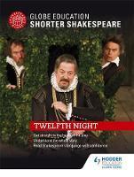Globe Education - Globe Education Shorter Shakespeare: Twelfth Night - 9781471896699 - V9781471896699