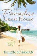 Sussman, Ellen - Paradise Guest House - 9781472102256 - V9781472102256