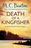 M.C. Beaton - Death of a Kingfisher - 9781472103024 - KSG0020005