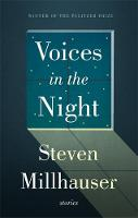Millhauser, Steven - Voices in the Night - 9781472114303 - V9781472114303