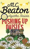 Beaton, M.C. - Agatha Raisin: Pushing up Daisies - 9781472117212 - V9781472117212