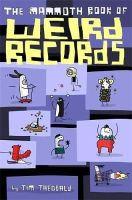 Theobald, Jim - The Mammoth Book of Weird Records - 9781472117694 - V9781472117694
