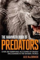 MacCormick, Alex - The Mammoth Book of Predators (The Mammoth Book Series) - 9781472118691 - V9781472118691