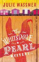 Wassmer, Julie - The Whitstable Pearl Mystery (Whitstable Pearl Mysteries) - 9781472118998 - V9781472118998