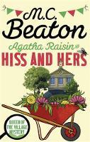 Beaton, M.C. - Agatha Raisin: Hiss and Hers - 9781472121479 - V9781472121479