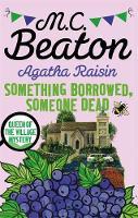 Beaton, M.C. - Agatha Raisin: Something Borrowed, Someone Dead - 9781472121486 - V9781472121486