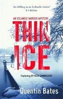 Bates, Quentin - Thin Ice - 9781472121493 - KSG0019169