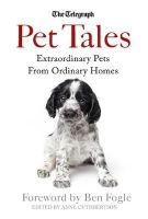 Cuthbertson, Anne - Pet Tales: Extraordinary Pets from Ordinary Homes - 9781472122681 - V9781472122681