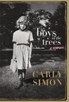 Simon, Carly - Boys in the Trees: A Memoir - 9781472124012 - V9781472124012