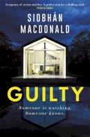 MacDonald, Siobhan - Guilty - 9781472134141 - 9781472134141
