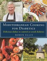 Ellis, Robin - Mediterranean Cooking for Diabetics - 9781472136374 - V9781472136374