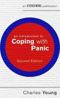 Young, Charles - An Introduction to Coping with Panic (Overcoming: Booklet Series) - 9781472138538 - V9781472138538