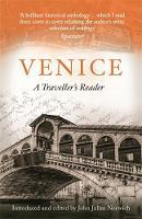 Norwich, John Julius - Venice, A Travellers Companion - 9781472140302 - V9781472140302