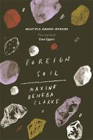 Clarke, Maxine Beneba - Foreign Soil - 9781472151490 - V9781472151490