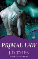 Tyler, J. D. - Primal Law - 9781472200860 - V9781472200860