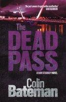 Bateman - The Dead Pass (Dan Starkey 9) - 9781472201249 - V9781472201249