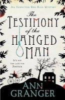 Granger, Ann - The Testimony of the Hanged Man (Lizzie Martin 5) - 9781472204509 - V9781472204509