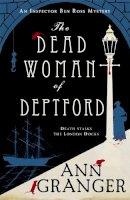 Granger, Ann - The Dead Woman of Deptford (Inspector Ben Ross) - 9781472204516 - V9781472204516