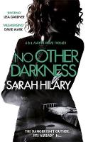 Hilary, Sarah - No Other Darkness (DI Marnie Rome) - 9781472207739 - V9781472207739