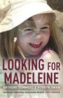 Summers, Anthony, Swan, Robbyn - Looking for Madeleine - 9781472211590 - V9781472211590