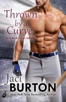 Burton, Jaci - Thrown By a Curve: Play-By-Play Book 5 - 9781472215499 - V9781472215499
