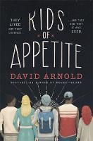 Arnold, David - Kids of Appetite - 9781472218957 - V9781472218957