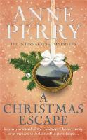 Perry, Anne - A Christmas Escape - 9781472219503 - V9781472219503