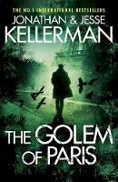 Kellerman, Jonathan, Kellerman, Jesse - The Golem of Paris - 9781472221001 - V9781472221001