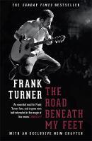 Turner, Frank - The Road Beneath My Feet - 9781472222039 - V9781472222039
