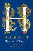 O'Farrell, Maggie - Hamnet: Longlisted for the Women's Prize for Fiction - 9781472223807 - 9781472223807