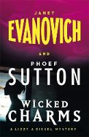 Evanovich, Janet, Sutton, Phoef - Wicked Charms - 9781472225481 - V9781472225481